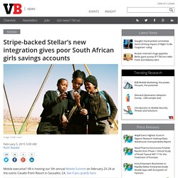 Stripe-backed Stellar's new integration gives poor South African girls savings accounts