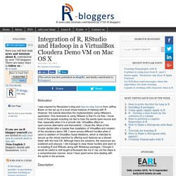 Integration of R, RStudio and Hadoop in a VirtualBox Cloudera Demo VM on Mac OS X