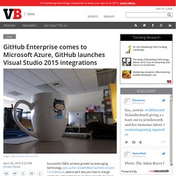 GitHub Enterprise comes to Microsoft Azure, GitHub launches Visual Studio 2015 integrations