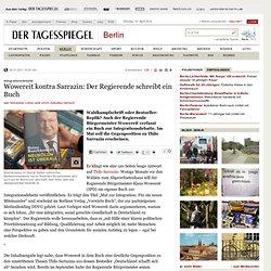 Integrationsdebatte: Wowereit kontra Sarrazin: Der Regierende schreibt ein Buch