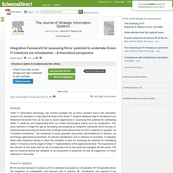 Integrative framework for assessing firms' potential to undertake Green IT initiatives via virtualization – A theoretical perspective