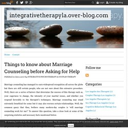 Things to know about Marriage Counseling before Asking for Help