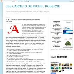 LES CARNETS DE MICHEL ROBERGE: 1176 - Auditer la gestion intégrée des documents d'activité