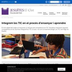 Integrem les TIC en el procés d'ensenyar i aprendre