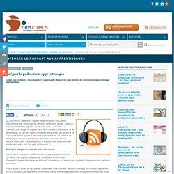 Intégrer le podcast aux apprentissages