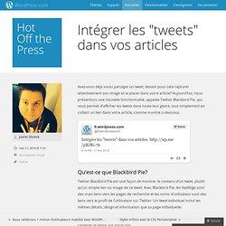 """Intégrer les """"tweets"""" dans vosarticles"""
