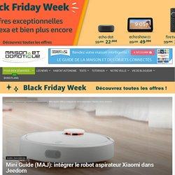 Mini Guide (MAJ): intégrer le robot aspirateur Xiaomi dans Jeedom – Maison et Domotique