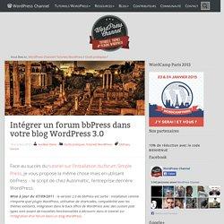 Intégrer un forum bbPress dans votre blog WordPress 3.0