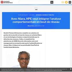 Avec Niara, HPE veut intégrer l'analyse comportementale en bout de réseau