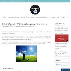 RH : intégrer la RSE dans la culture d'entreprise