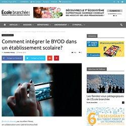 Comment intégrer le BYOD dans un établissement scolaire?