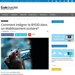 Comment intégrer le BYOD dans un établissement scolaire? - École branchée