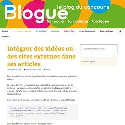 Intégrer des vidéos ou des sites externes dans ses articles