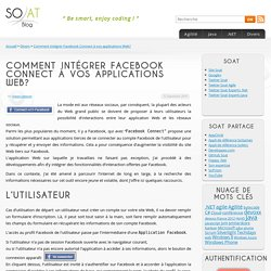 Comment intégrer Facebook Connect à vos applications Web? « So@t blog