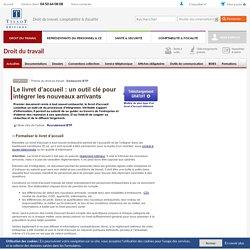Le livret dâaccueil : un outil clé pour intégrer les nouveaux arrivants - Editions Tissot