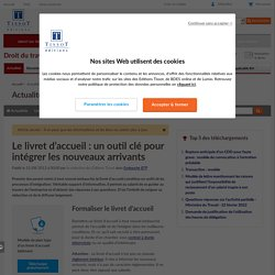 Le livret d'accueil: un outil clé pour intégrer les nouveaux arrivants - Éditions Tissot