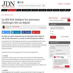La DSI doit intégrer les nouveaux challenges liés au digital
