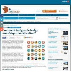 Comment intégrer le badge numérique en éducation?