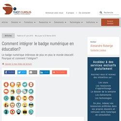 Comment intégrer le badge numérique en éducation? - Thot Cursus