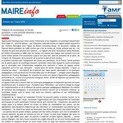Intégrer le numérique à lécole primaire, « une priorité absolue » pour linstitut Montaigne- Maire-info / AMF