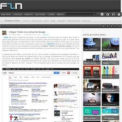 Intégrer Twitter à la recherche Google