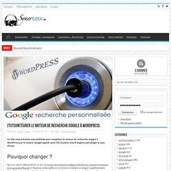 [tuto]Intégrer le moteur de recherche Google à Wordpress