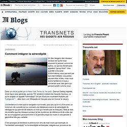 Comment intégrer la sérendipité - Transnets - Blog LeMonde.fr
