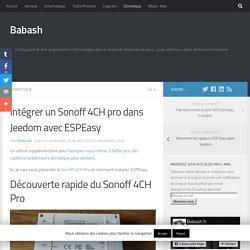 Intégrer un Sonoff 4CH pro dans Jeedom avec ESPEasy - Babash