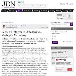 Pensez à intégrer le SMS dans vos stratégies Marketing
