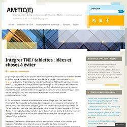 Intégrer TNI / tablettes : idées et choses à éviter
