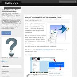 Intégrer son fil twitter sur son Blog/site, facile!