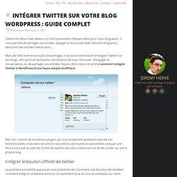 Intégrer Twitter sur votre blog WordPress : guide complet