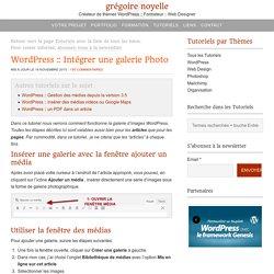 Comment intégrer une galerie Photo dans WordPress – Grégoire Noyelle