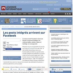 Les posts intégrés arrivent sur Facebook