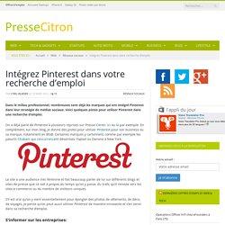 Intégrez Pinterest dans votre recherche d'emploi