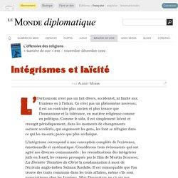 Intégrismes et laïcité, par Albert Memmi (Le Monde diplomatique, novembre 1999)