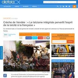 Crèche de Vendée : « Le laïcisme intégriste pervertit l'esprit de la laïcité à la française