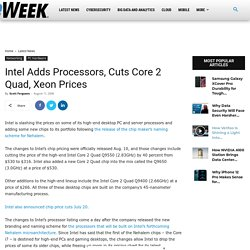 Intel Adds Processors, Cuts Core 2 Quad, Xeon Prices