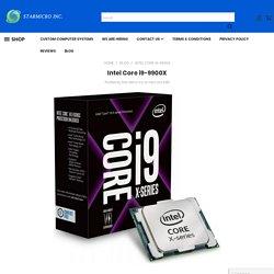 Intel Core i9-9900X - Star Micro Inc