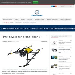 Intel dévoile son drone Falcon 8+