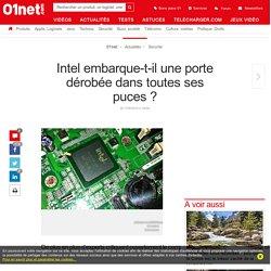 Intel embarque-t-il une porte dérobée dans toutes ses puces ?