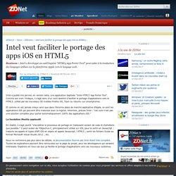Intel veut faciliter le portage des apps iOS en HTML5 - ZDNet