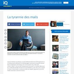 Intel iQ – La tyrannie des mails