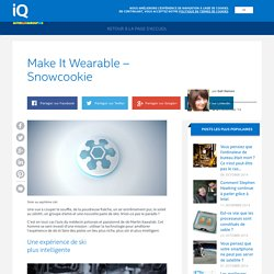 iQ – Make It Wearable – Snowcookie