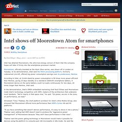 Intel shows off Moorestown Atom for smartphones