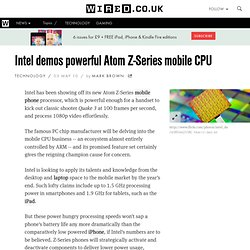 Intel demos powerful Atom Z-Series mobile CPU