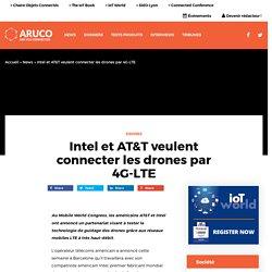 Intel et AT&T veulent connecter les drones par 4G-LTE
