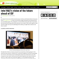 Intel R&D's vision of the future ahead of IDF