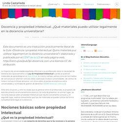 Docencia y propiedad intelectual. ¿Qué materiales puedo utilizar legalmente en la docencia universitaria? – Linda Castañeda