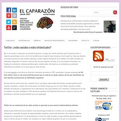 Twitter: ¿redes sociales o redes intelectuales?